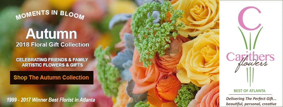 Carithers Flowers delivers farm-fresh flowers, roses, orchids, and gift baskets with same day flower delivery in Atlanta, Alpharetta, Buckhead, Decatur, Duluth, Kennesaw, Lawrenceville, Marietta, Roswell, Sandy Springs, Smyrna, Vinings & Woodstock.